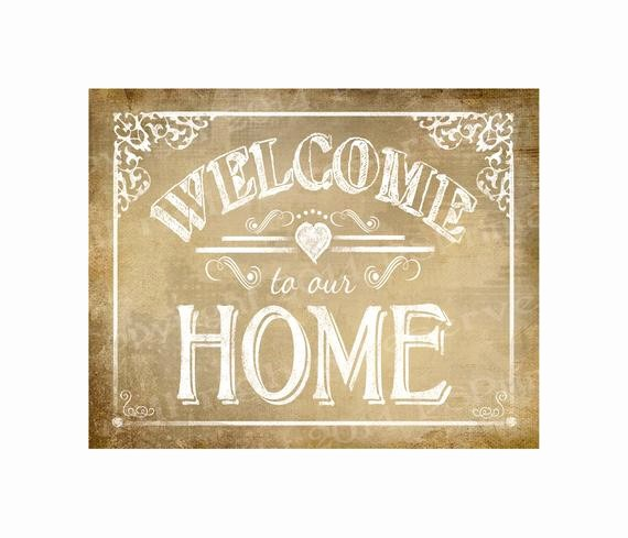 Free Printable Welcome Home Signs Best Of Items Similar to Printable Wel E to Our Home Vintage