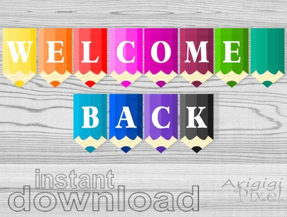 Free Printable Welcome Home Signs Fresh Wel E Back Printable Banner Pencils Classroom Pennants Back