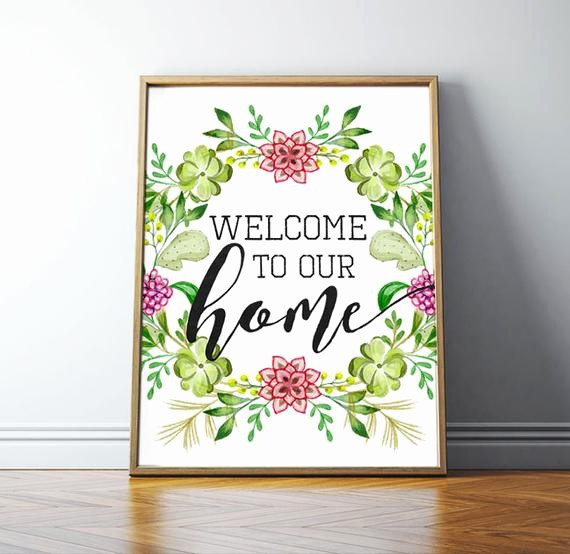 Free Printable Welcome Home Signs Unique Wel E Sign Wel E to Our Home Wel E by