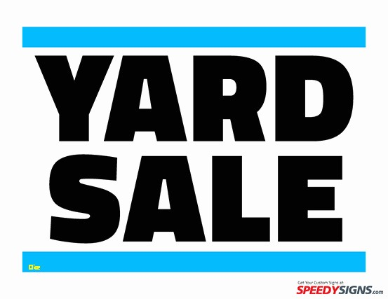 Free Yard Sale Signs Templates Inspirational New Yard Sale Signs Templates