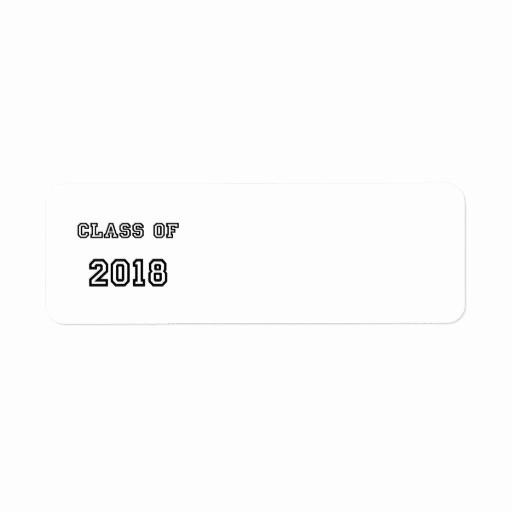Graduation Return Address Labels Templates Lovely Class Of 2018 Customized Graduation Template Custom