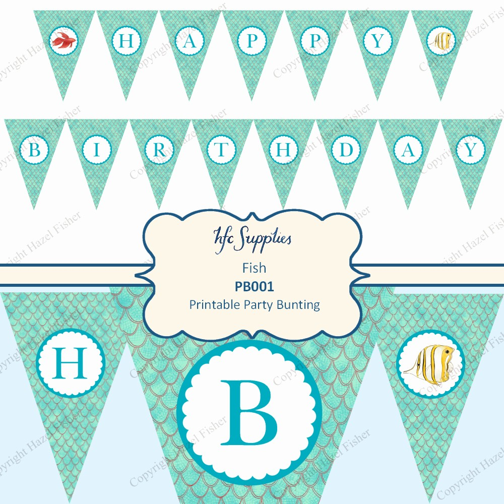 Happy Birthday Banner Print Out Best Of Hazel Fisher Creations A Fishy Party