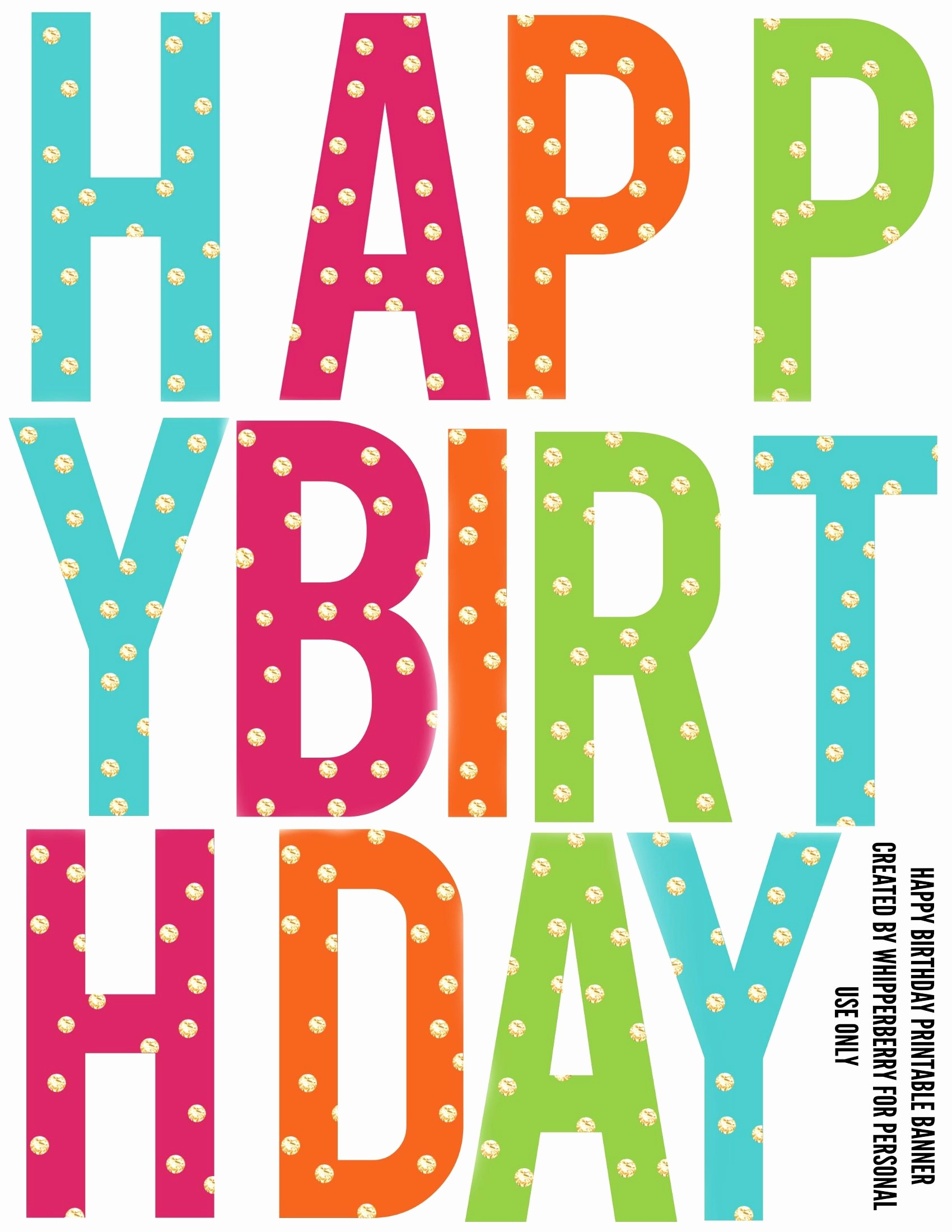 Happy Birthday Banner Print Out Lovely Printable Birthday Banner Letters