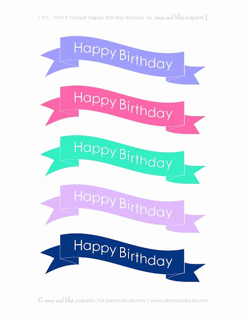Happy Birthday Banner Print Out Unique Anna and Blue Paperie Free Printable Happy Birthday