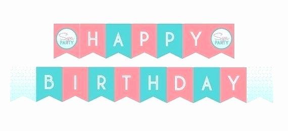Happy Birthday Banner Template Printable Beautiful Happy Birthday Banners Printable Template Letters Banner