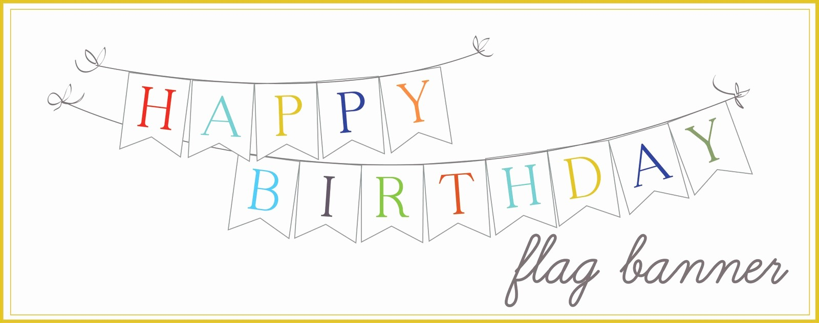 Happy Birthday Banner Template Printable New 8 Best Of Printable Birthday Flag Banner Free