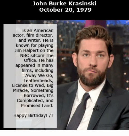 Happy Birthday From the Office Inspirational John Burke Krasinski October 20 1979 is An American Actor