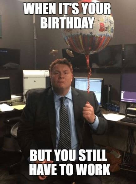 Happy Birthday From the Office Luxury 75 Funny Happy Birthday Memes for Friends and Family 2018