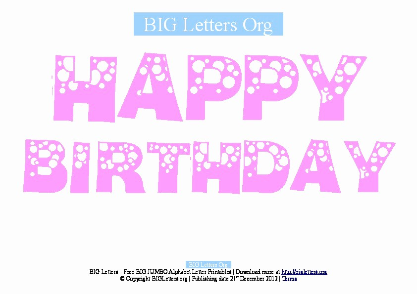 Happy Birthday Letters to Print Lovely Big Happy Birthday Printable Letter Banners