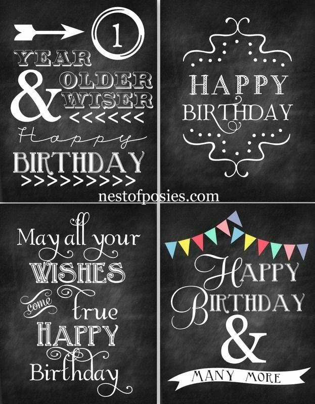 Happy Birthday Signs to Print Fresh Best 25 Happy Birthday Chalkboard Ideas On Pinterest