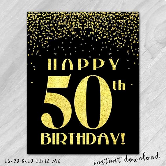 Happy Birthday Signs to Print Luxury 50th Birthday Sign Printable Digital File Instant Download