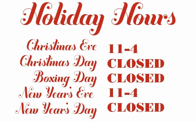 Hours Of Operation Template Word Beautiful Russet and Empire Holiday Hours