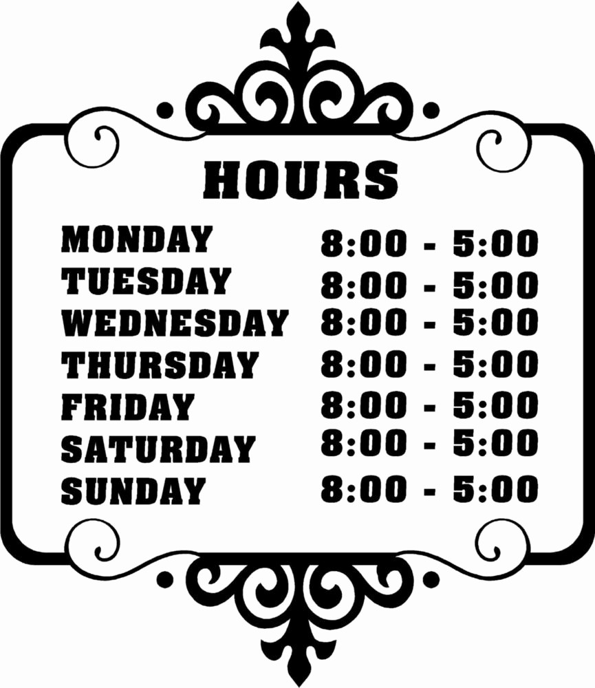 Hours Of Operation Template Word Elegant Custom Store Business Hours Sticker Vinyl Decal Sign