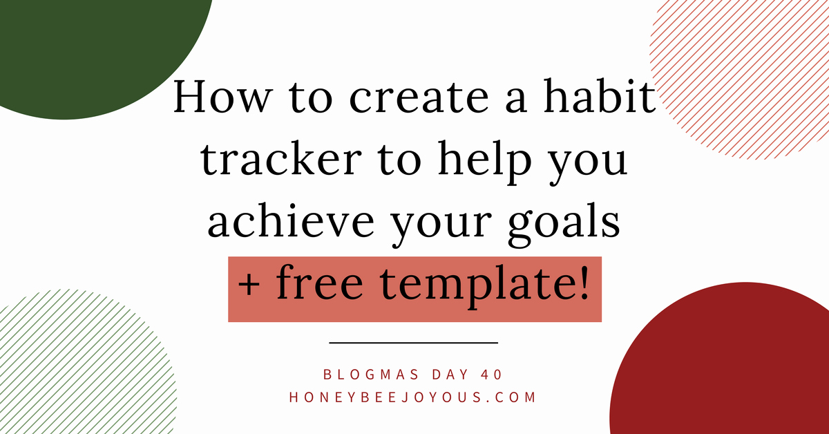How to Create A Tracker Elegant How to Create A Habit Tracker to Achieve Your Goals Free