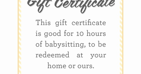 How to Make Gift Certificate Best Of Babysitting T Certificate Fully Customizable