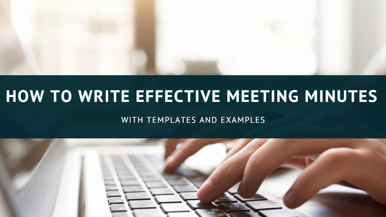 How to Type Up Minutes Beautiful How to Write Effective Meeting Minutes with Templates and