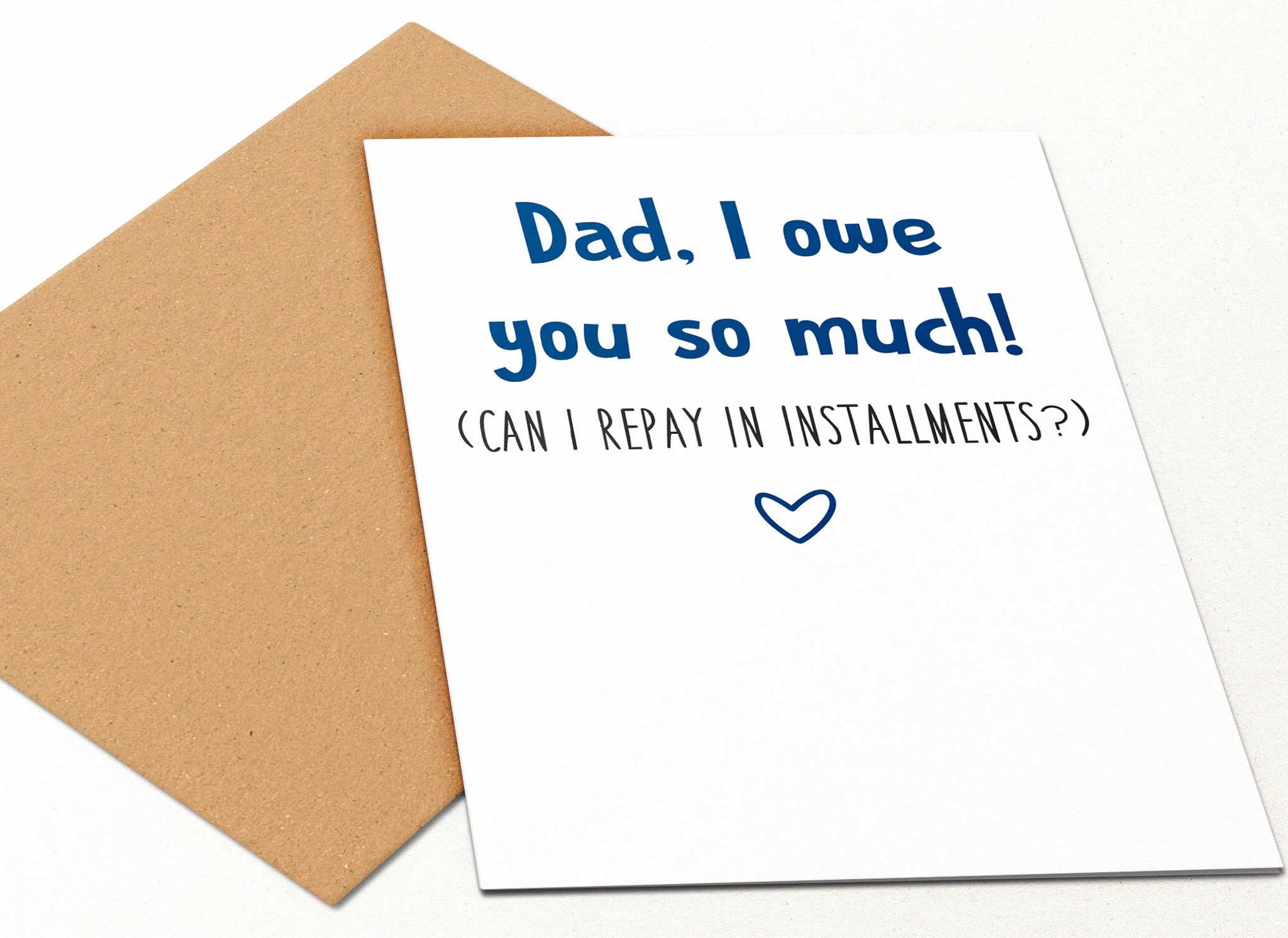 I Owe You Gift Certificate Inspirational Dad I Owe You so Much – Oh Flora