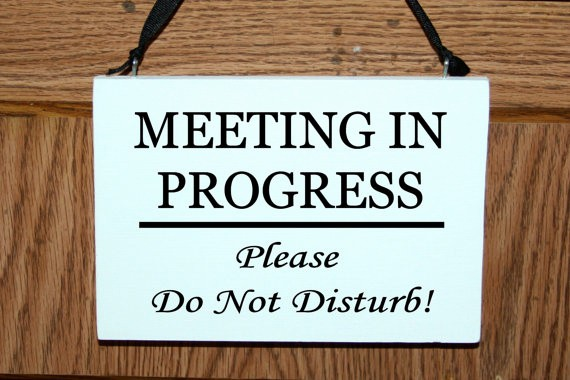 In A Meeting Door Sign Beautiful Meeting In Progress Please Do Not Disturb Wood Door Hanger