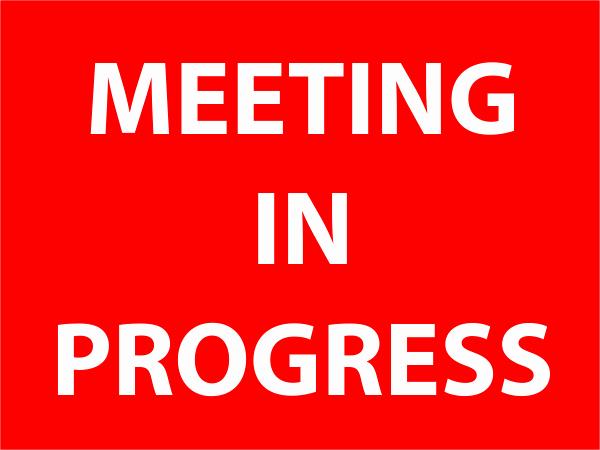 In A Meeting Door Sign Inspirational Meeting In Progress Sign Custom Signs