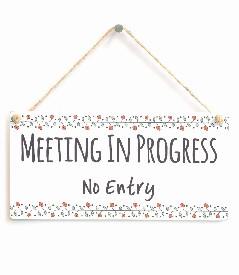 In A Meeting Door Sign New Meeting In Progress No Entry Functional Do Not Disturb