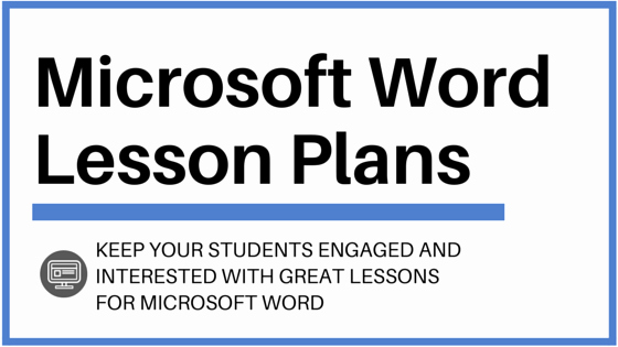Lesson Plans for Microsoft Word Awesome Microsoft Word Lesson Plans and Activities to Wow Your