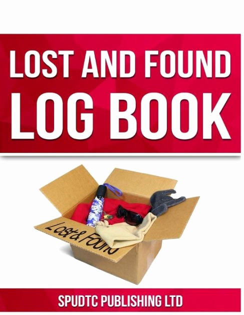 Lost and Found Log Book Unique Lost and Found Log Book by Spudtc Publishing Ltd