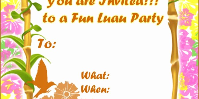 Luau Party Invitations Templates Free Best Of Free Luau Invitations Party Xyz