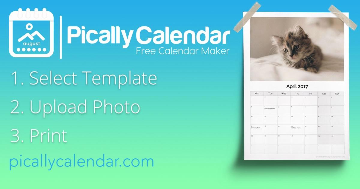 Make A Photo Calendar Free Inspirational Free Calendar Maker 2018 Picallycalendar