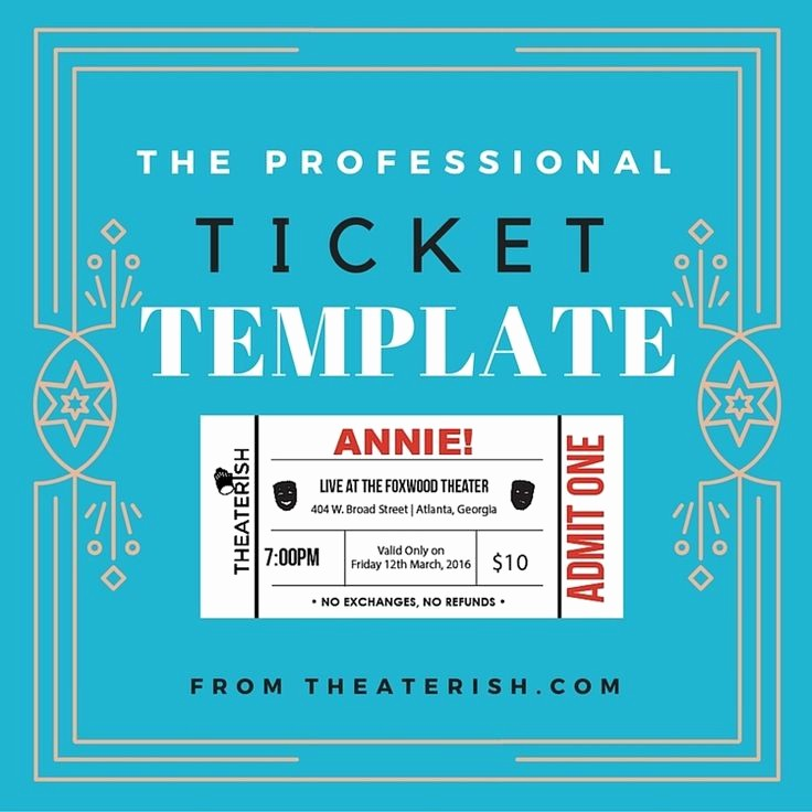 Make Your Own Ticket Template Lovely 17 Best Images About theater Templates On Pinterest