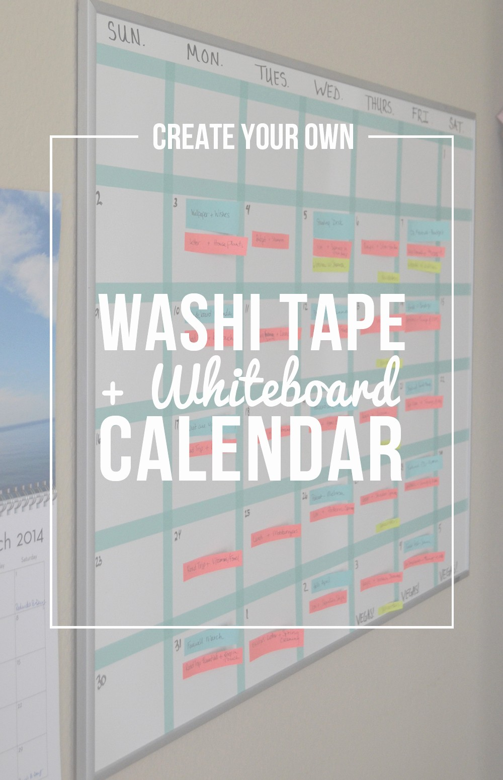 Make Your Own Weekly Calendar Luxury Create Your Own Washi Tape Whiteboard Calendar