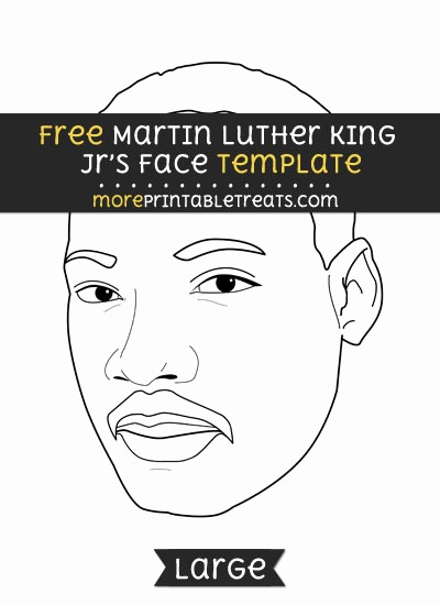 Martin Luther King Jr Template New Martin Luther King Jrs Face Template –