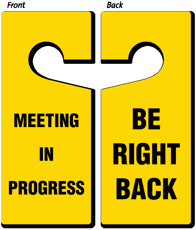 Meeting In Progress Door Signs Awesome Be Right Back Meeting In Progress Door Hanger 2 Sided
