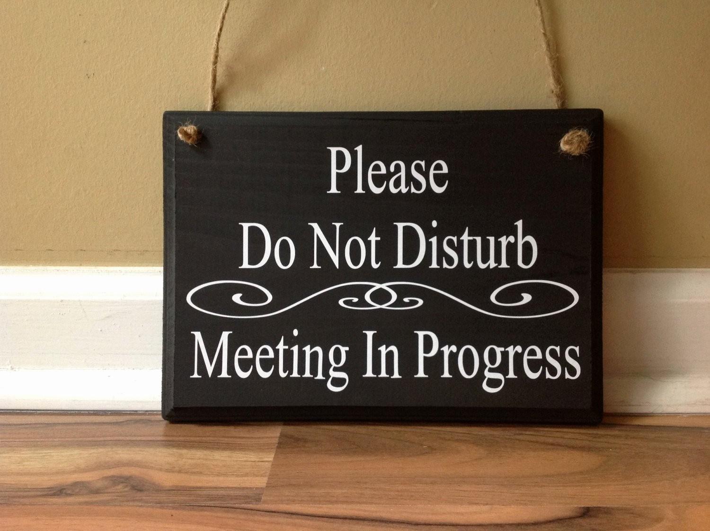 Meeting In Progress Door Signs Lovely Please Do Not Disturb Meeting In Progress Wel E Please E