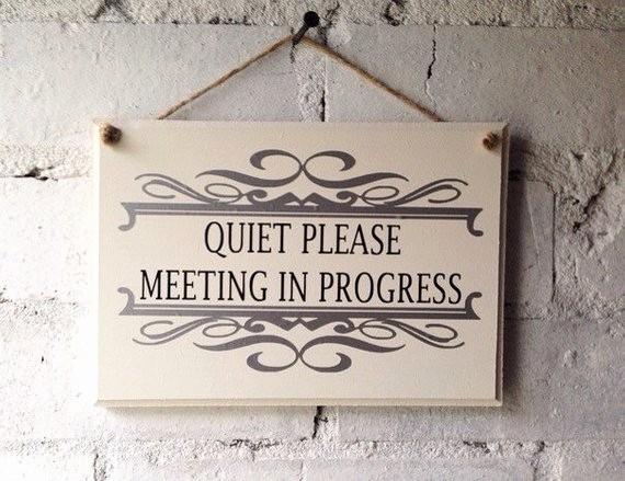 Meeting In Progress Door Signs Lovely Quiet Please Sign Meeting In Progress Sign Office Door Sign