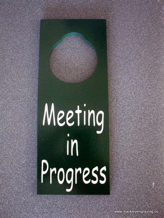 Meeting In Progress Door Signs Luxury Meeting In Progress Painted Wooden Door by Mackleywoodengifts