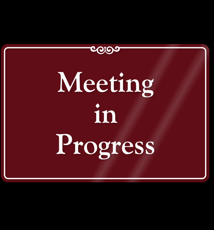 Meeting In Progress Door Signs Luxury Template for Meeting In Progress Do Not Disturb Door Sign