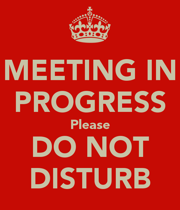 Meeting In Progress Door Signs Unique 14 Best Do Not Disturb Picture