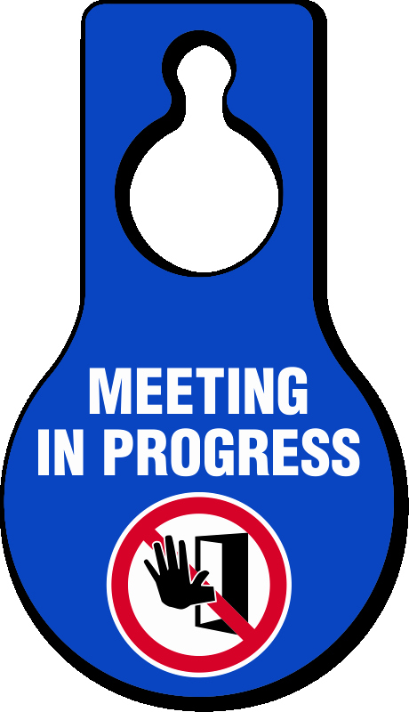 Meeting In Progress Door Signs Unique Do Not Disturb Door Hangers