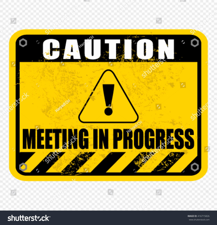 Meeting In Progress Sign Printable Awesome Meeting In Progress Pertamini