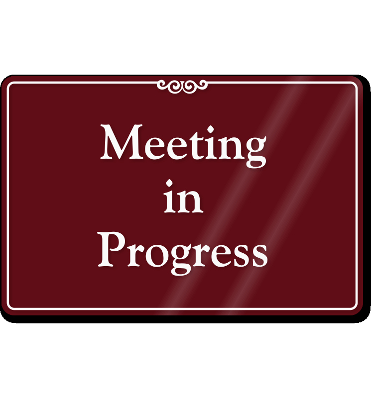 Meeting In Progress Sign Printable Beautiful In A Meeting Sign for Door
