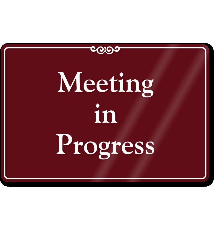 Meeting In Progress Sign Printable Beautiful In A Meeting Sign for Door