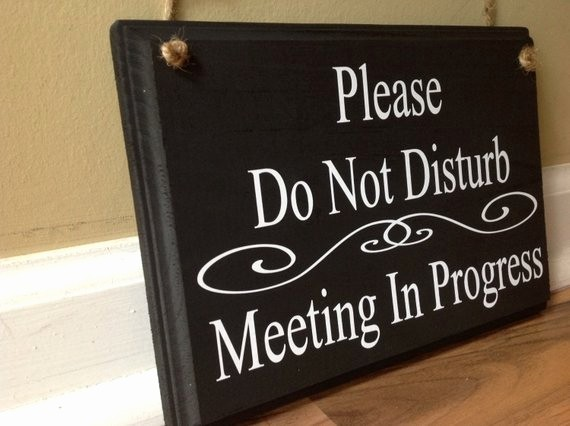 Meeting In Progress Sign Printable Best Of Do Not Disturb Meeting Related Keywords Do Not Disturb