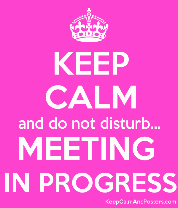 Meeting In Progress Sign Printable Inspirational Do Not Disturb Meeting Related Keywords Do Not Disturb