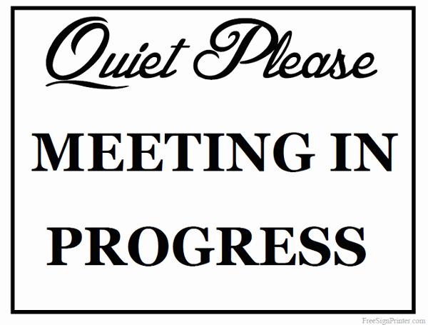 Meeting In Progress Sign Printable Luxury Printable Meeting In Progress Sign