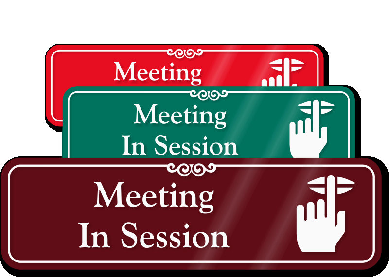 Meeting In Session Door Sign Awesome Meeting Room Signs