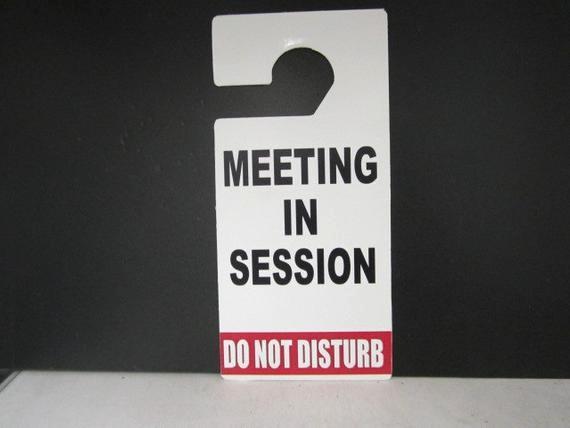 Meeting In Session Door Sign Beautiful Do Not Disturb Door Hanger Sign Meeting In Session