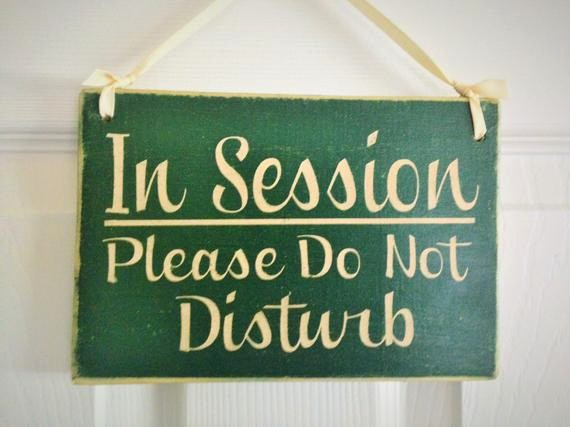 Meeting In Session Door Sign Best Of 10x8 In Session Please Do Not Disturb Choose Color Salon