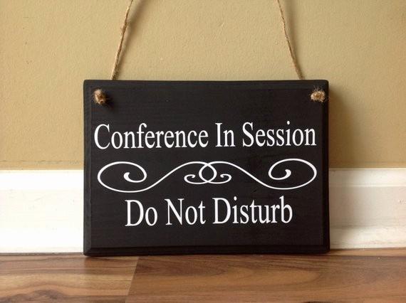 Meeting In Session Door Sign Best Of Conference In Session Do Not Disturb Class In Session Door