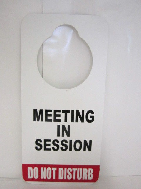 Meeting In Session Door Sign Fresh the Gallery for Do Not Disturb Meeting