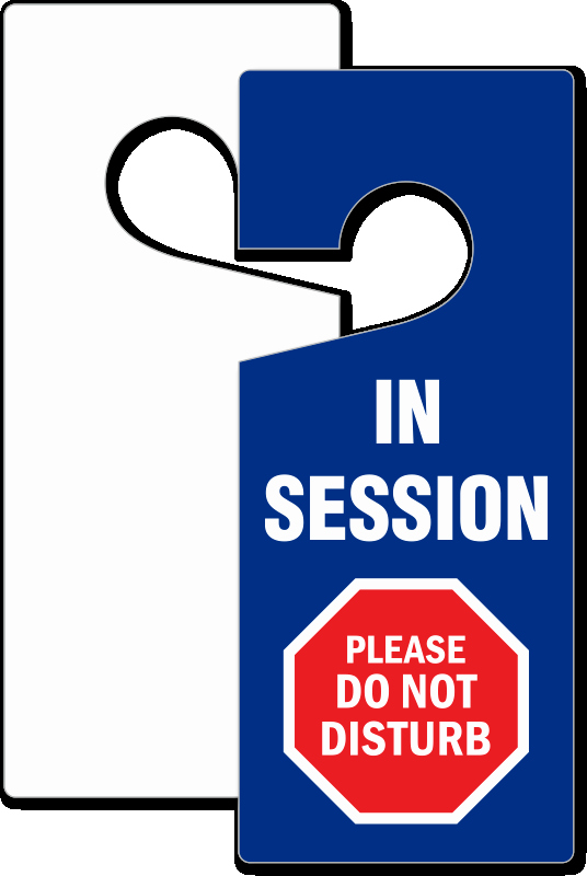 Meeting In Session Door Sign Lovely In Session Please Do Not Disturb Door Tag 3 75 X 8 875